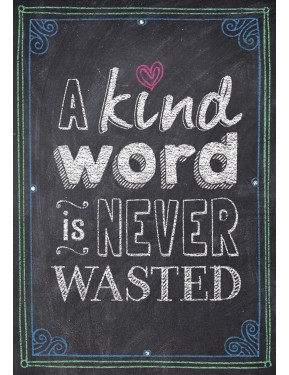 A KIND WORD IS NEVER WASTED... INSPIRE U POST1E2R5